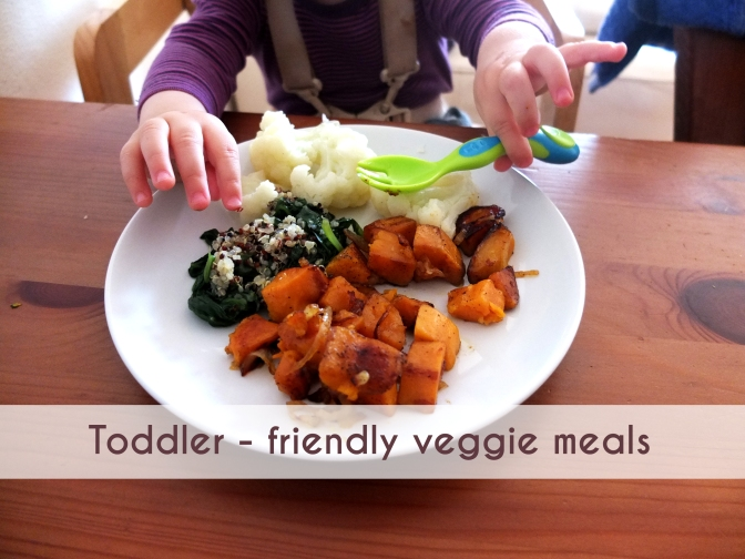Toddler - friendly veggie meals